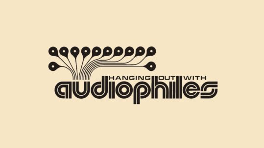 """Jamie Lidell and Dave Sitek Podcast """"Hanging with Audiophiles"""""""