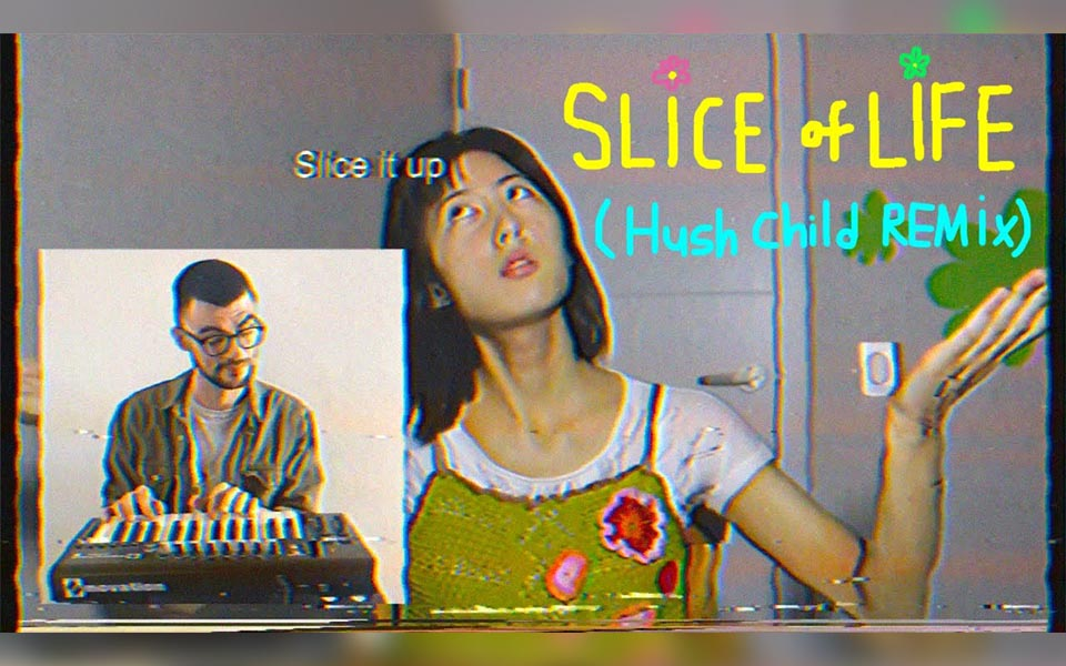 "Su Lee ""Slice of Life"" (Hush Child Remix)"
