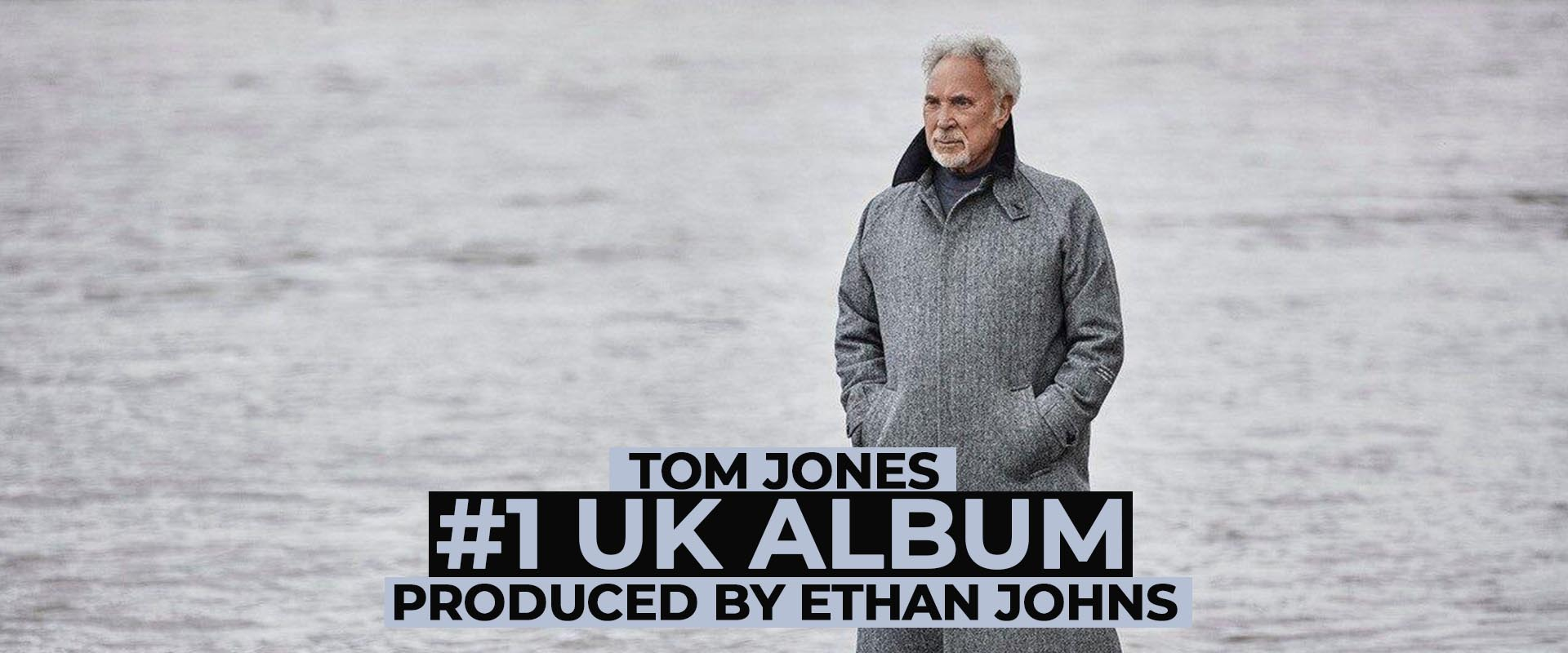 Tom Jones UK #1 - Produced by Ethan Johns